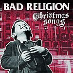 Bad Religion Christmas Songs