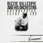 Dizzy Gillespie & His Orchestra Anthologie 3 (Stay On It) (Live)