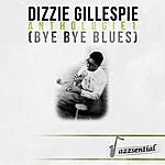 Dizzy Gillespie Anthologie 1 (Bye Bye Blues) (Live)
