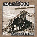 Manifest Nature Killer