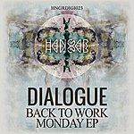 Dialogue Back To Work Monday Ep
