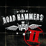 The Road Hammers The Road Hammers II
