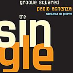 Groove Squared The Single