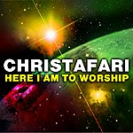 Christafari Here I Am To Worship (Maxi Single)