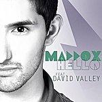 Maddox Hello (Feat. David Valley)