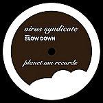 Virus Syndicate Slow Down / Devil Boy