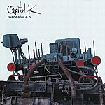 Capitol K Roadeater Ep