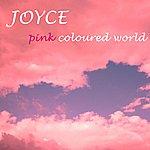 Joyce Pink Coloured World