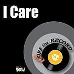 Off The Record I Care