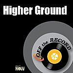 Off The Record Higher Ground
