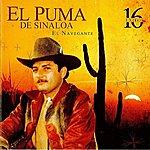 El Puma De Sinaloa 16 Exitos El Navegante