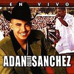 Adan 'Chalino' Sanchez En Vivo