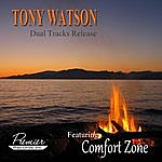 Tony Watson Comfort Zone - Dual Tracks - Single