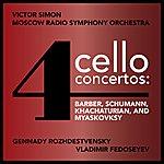 Gennady Rozhdestvensky Four Cello Concertos: Barber, Schumann, Khachaturian And Myaskovsky