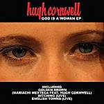 Hugh Cornwell God Is A Woman Ep