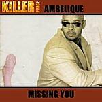 Ambelique Missing You