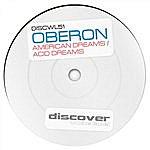 Oberon American Dreams / Acid Dreams
