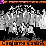 Conjunto Casino Centenario Roberto Espí: Conjunto Casino, Vol.12