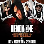 Demon One Faut Pas Rigoler (Dry, Seth Gueko, Mister You)