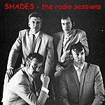 Shades The Radio Sessions