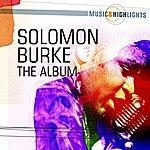 Solomon Burke Music & Highlights: Solomon Burke - The Album