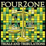 Four2One Trials And Tribulations