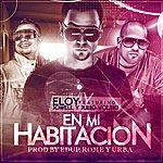 Eloy En Mi Habitacion (Feat. Jowell & Voltio)