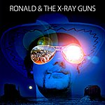 Ronald Ronald & The X-Ray Guns