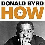 Donald Byrd How - Strings And Feelings