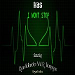 Kas I Wont Stop (Feat. M. R. Thompson & Ryan Hollander)