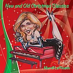Merrill Leffmann New And Old Christmas Classics