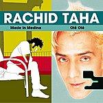 Rachid Taha Made In Medina / Olé Olé