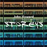 John Howard Storeys