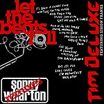 Tim Deluxe Let The Beats Roll (Sonny Wharton Remixes)