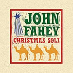 John Fahey Christmas Guitar Soli With John Fahey