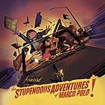 Marco Polo The Stupendous Adventures Of Marco Polo