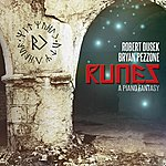 Bryan Pezzone Runes (A Piano Fantasy)