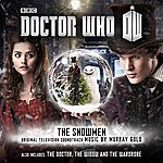 Murray Gold Doctor Who: The Snowmen / The Doctor, The Widow And The Wardrobe (Original Television Soundtrack)