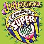 Jim Lauderdale Country Super Hits, Vol. 1