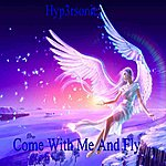 Hypersonic Come With Me And Fly
