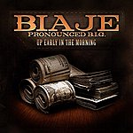 Biaje Up Early In The Morning (Feat. Mistah F.A.B.) - Single