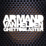 Armand Van Helden Ghettoblaster (Deluxe Version)