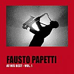 Fausto Papetti Fausto Papetti At His Best, Vol. 1