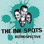 The Ink Spots The Ink Spots Retrospective
