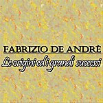 Fabrizio De André Fabrizio De Andrè: Le Origini Ed I Grandi Successi