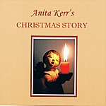The Anita Kerr Singers Anita Kerr's Christmas Story (The Angel In The Faded Blue Jeans)