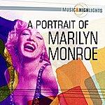 Marilyn Monroe Music & Highlights: A Portrait Of Marilyn Monroe
