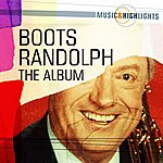 Boots Randolph Music & Highlights: Boots Randolph - The Album