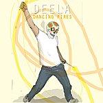 Deela Dancing Fires