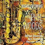 Phil Woods Right To Swing